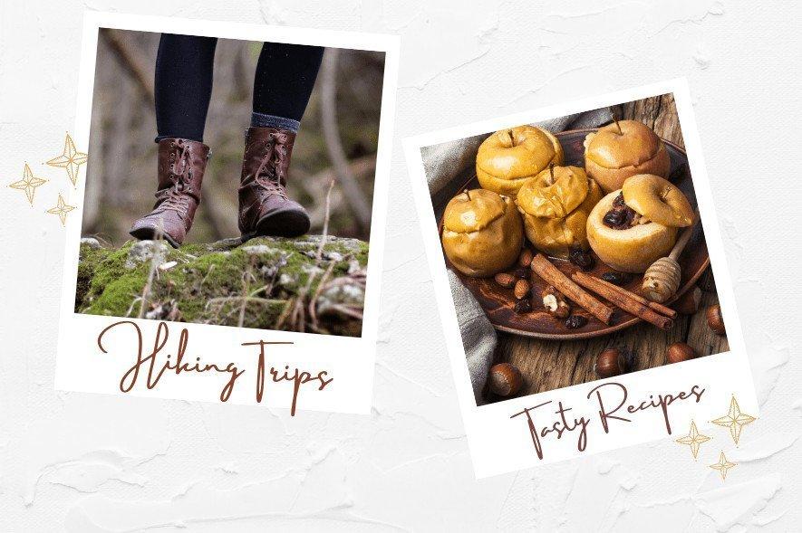 life update, hiking trips, tasty recipes