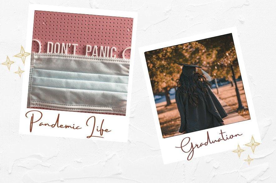 life update, pandemic life, graduation