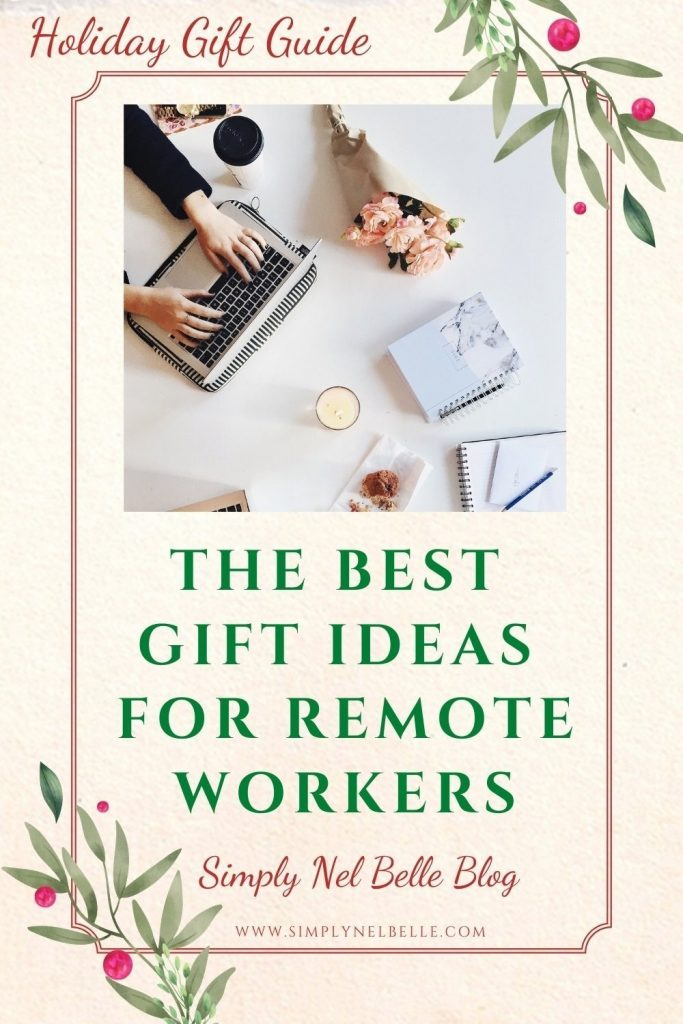 Pinterest Pin - Best Gifts for Remote Workers - Simply Nel Belle