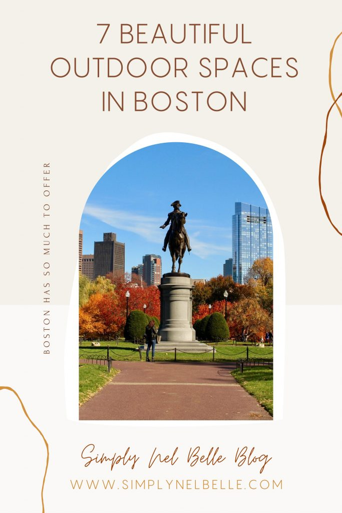 7 Beautiful Outdoor Spaces in Boston - Pinterest Image - Simply Nel Belle