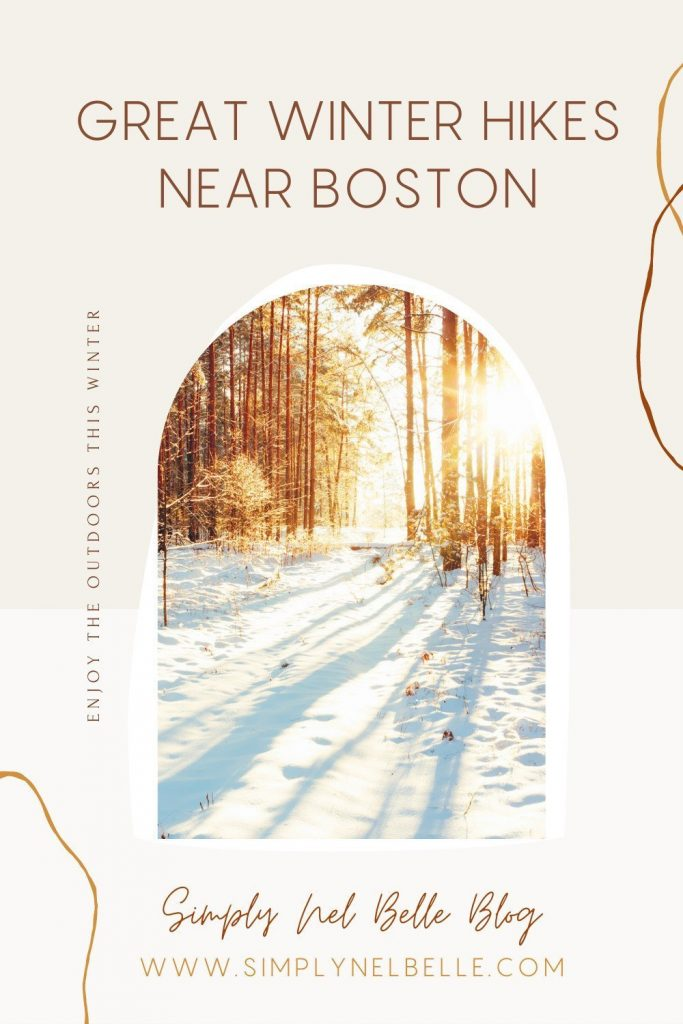 Great Winter Hikes Near Boston - Pinterest Image - Simply Nel Belle