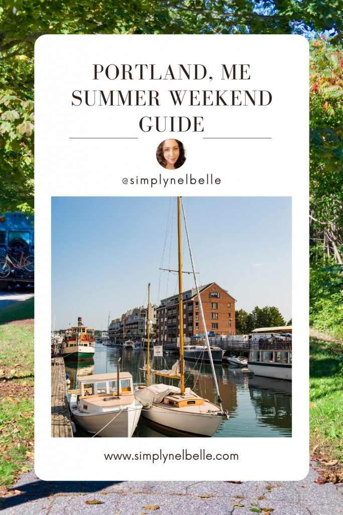 Simply Nel Belle. Portland, ME Summer Weekend Guide Pinterest Pin.
